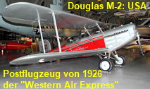 "Douglas M-2: Postflugzeug von 1926 der ""Western Air Express"" zwischen Los Angeles and Salt Lake City via Las Vegas"