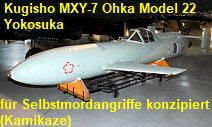 Kugisho mxy7 ohka model 22: für selbstmordangriffe konzipiertes