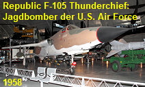 Republic F-105 Thunderchief: Jagdbomber der US Air Force
