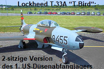 "Lockheed T-33A ""T-Bird"": 2-sitzige Version des 1. US-Düsenabfangjägers P-80 Shooting Star"