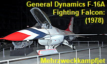 General Dynamics F-16A Fighting Falcon: Mehrzweckkampfjet der USA seit 1978
