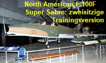 North American F-100F Super Sabre: zweisitziges Trainingsflugzeug der F-100F Super Sabre