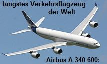 Airbus A 340-600: Seit 2002 mit 75,36 Meter das längste Flugzeug der Welt