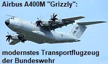 Airbus A 400 M: modernstes Transportflugzeug der Bundeswehr