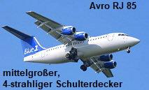 Avro RJ 85: verfügt über moderne, besonders leise und schadstoffarme Triebwerke