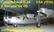 Consolidated B-24 (Liberator BV III): meistgebauter US-Bomber des 2. Weltkriegs