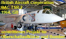 BAC TSR-2 - British Aircraft Corporation: Projekt für Überschallaufklärer und Bomber