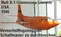 Bell X-1 Glamorous Glennis: Experimentalflugzeug, um Schallmauer im Horizontalflug zu durchbrechen