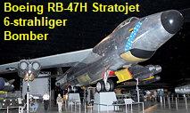 Boeing RB-47H Stratojet: sechsstrahliger strategischer Bomber der USA
