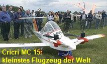 Cricri MC 15: kleinstes Flugzeug der Welt - kunstflugtauglich !!