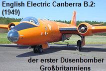 English Electric Canberra B.2: Das Flugzeug war der erster Düsenbomber Großbritanniens