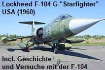 Lockheed F-104 G Starfighter: Der Starfighter war von 1962 an das wichtigste Kampfflugzeug in mehreren europäischen NATO-Staaten