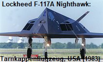 Lockheed F-117A Nighthawk: Tarnkappenflugzeug der USA ab 1983 (Stealth Flugzeug)