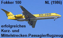 Fokker 100:  Kurz- und Mittelstrecken-Passagierflugzeug