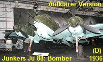 Junkers Ju 88:  Der Bomber wurde an allen Fronten bis zum Kriegsende eingesetzt (hier: Aufklärer)