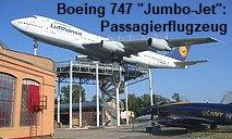 Boeing 747 Jumbo-Jet: größtes Passagierflugzeug (bis zum A380)