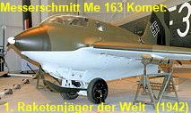 Messerschmitt Me 163 Komet: 1. Raketenjäger der Welt von 1942 (Deutschland)