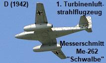 Messerschmitt Me 262 Schwalbe: Erster strahlgetriebener Jäger der Welt