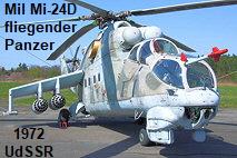"""Mil Mi-24 D: einer der robustesten und waffenstärksten Kampfhubschrauber der Welt (""""fliegender Panzer"""")"""