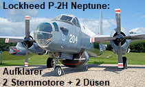 Lockheed P-2H Neptune: Marineaufklärer mit 2 Sternmotore und 2 Strahltriebwerke