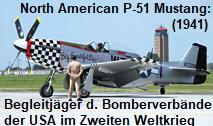 North American P-51 Mustang: Langstrecken-Begleitjäger US-amerikanischer Bomberverbände gegen das deutsche NS-Regime