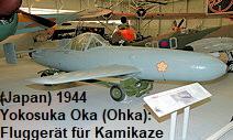 Yokosuka Oka (Ohka): Fluggerät, das ausschließlich für Kamikaze eingesetzt wurde
