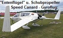 """Speed Canard - Gyroflug:  mit """"Entenflügel"""" und Motor hinten (Schub)"""